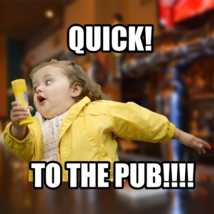 quick to the pub