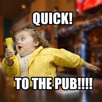 quick to the pub